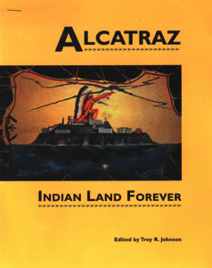 ALCATRAZ - Indian Land Forever