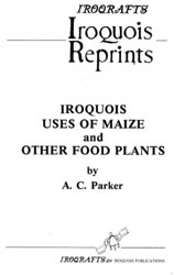 IROQUOIS USES OF MAIZE
