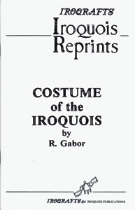 COSTUME OF THE IROQUOIS