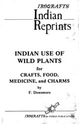 INDIAN USE OF WILD PLANTS