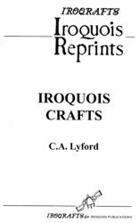 IROQUOIS CRAFTS