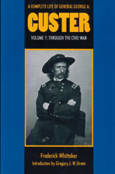 A COMPLETE LIFE OF GENERAL GEORGE A. CUSTER-Volume 1