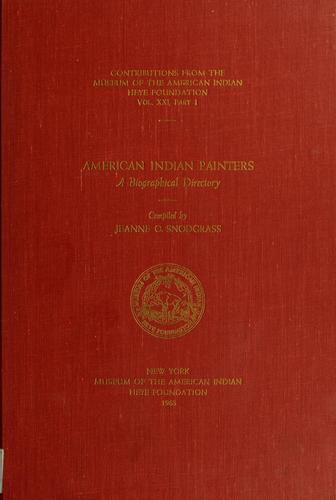 American Indian Painters- A Biographical Directory