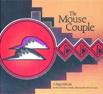 The Mouse Couple- A Hopi Folktale