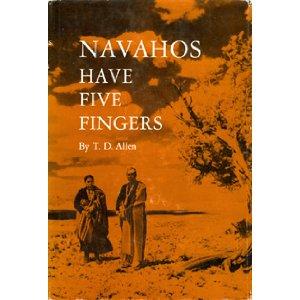 Navahos Have Five Fingers
