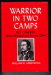 Warrior in Two Camps- Ely S. Parker Union General and Seneca Chief