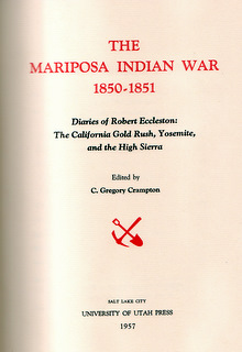 The Mariposa Indian War