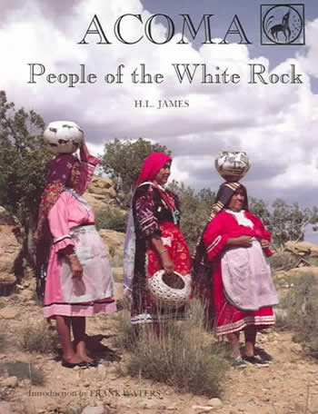 Acoma- People of the White Rock