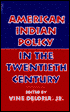 American Indian Policy in the Twentieth Century