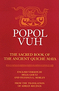 Popul Vuh- The sacred book of the ancient Quiche Maya
