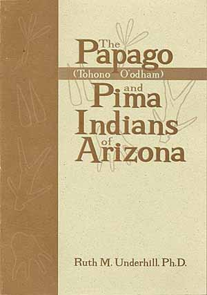 The Papago and Pima Indians of Arizona
