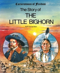 The Story of the Little Bighorn
