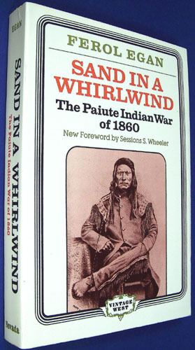 Sand in a Whirlwind- The Paiute Indian War of 1860
