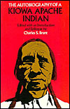 The Autobiography of a Kiowa Apache Indian