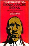 The Autobiography of a Kiowa Apache Indian