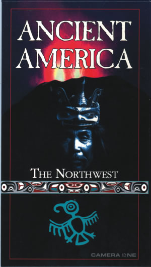ANCIENT AMERICA: THE NORTHWEST VHS